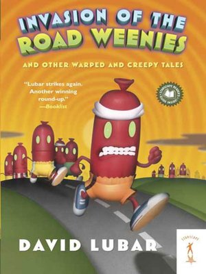 cover image of Invasion of the Road Weenies