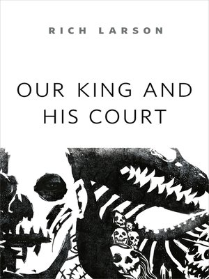 cover image of Our King and His Court