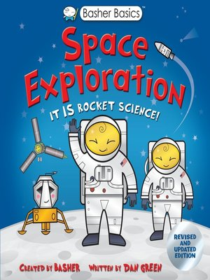 cover image of Basher Basics: Space Exploration