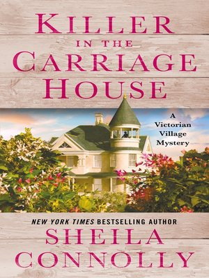 cover image of Killer in the Carriage House--A Victorian Village Mystery