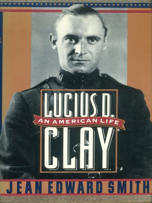 cover image of Lucius D. Clay