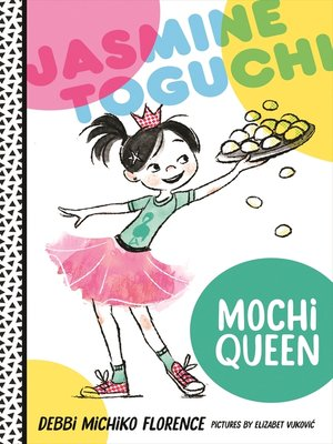 cover image of Jasmine Toguchi, Mochi Queen