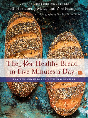 cover image of The New Healthy Bread in Five Minutes a Day