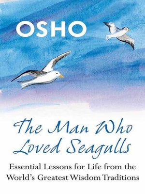 cover image of The Man Who Loved Seagulls