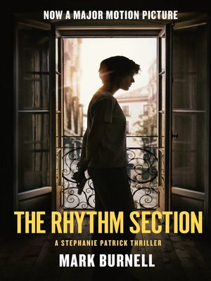 cover image of The Rhythm Section--A Stephanie Patrick Thriller