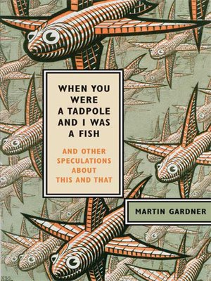 cover image of When You Were a Tadpole and I Was a Fish
