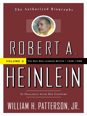 cover image of Robert A. Heinlein, In Dialogue with His Century, Volume 2