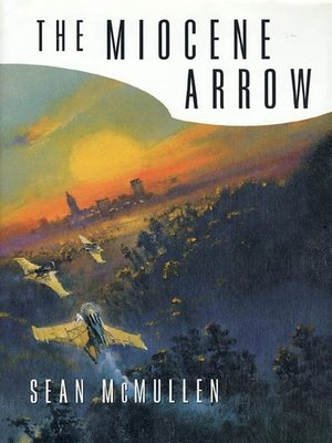 cover image of The Miocene Arrow