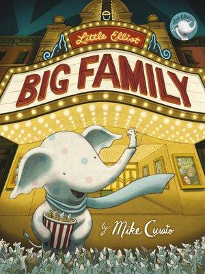 cover image of Little Elliot, Big Family
