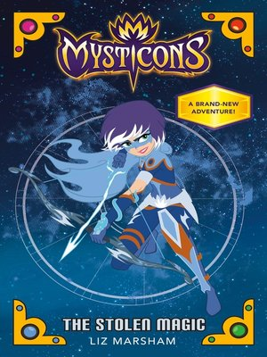 cover image of Mysticons--The Stolen Magic
