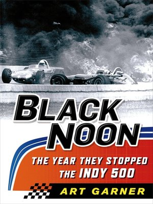 cover image of Black Noon--The Year They Stopped the Indy 500