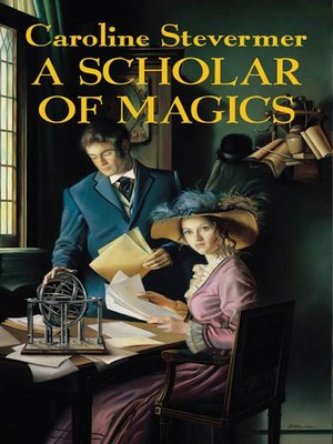 cover image of A Scholar of Magics