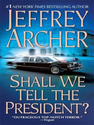 cover image of Shall We Tell the President?