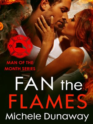 cover image of Fan the Flames--Man of the Month Series