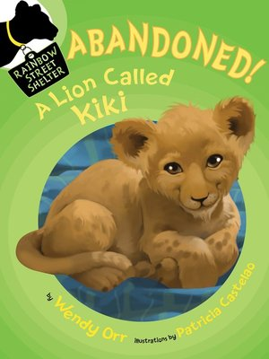 cover image of ABANDONED! a Lion Called Kiki