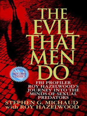 cover image of The Evil That Men Do