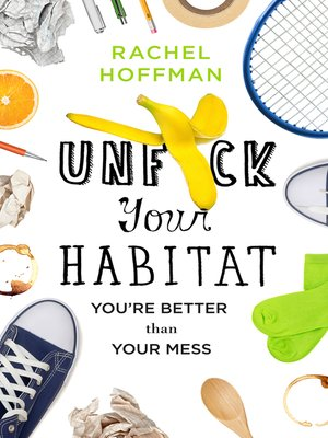 cover image of Unf*ck Your Habitat