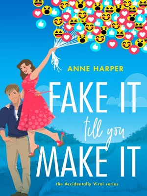 cover image of Fake It Till You Make It