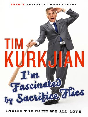 cover image of I'm Fascinated by Sacrifice Flies