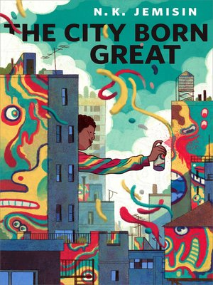 cover image of The City Born Great