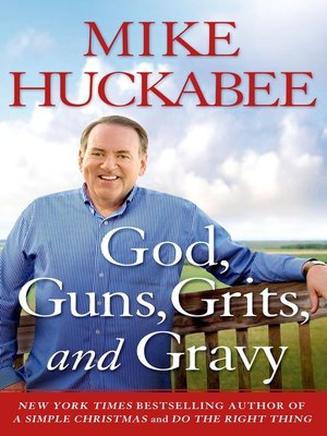 cover image of God, Guns, Grits, and Gravy