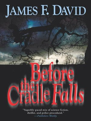 cover image of Before the Cradle Falls