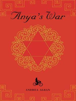 cover image of Anya's War