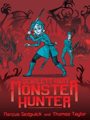 cover image of Scarlett Hart: Monster Hunter