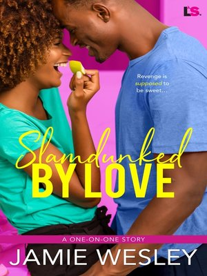 cover image of Slamdunked by Love