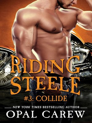 cover image of Riding Steele #3--Collide