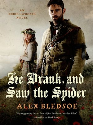 cover image of He Drank, and Saw the Spider