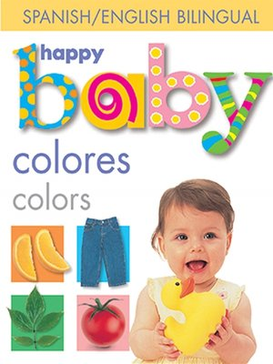 cover image of Happy Baby--Colors Bilingual