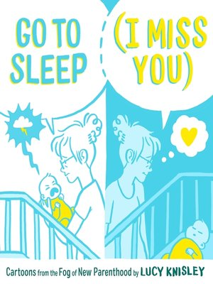 cover image of Go to Sleep (I Miss You)