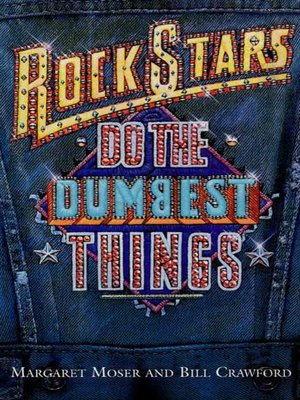 cover image of Rock Stars Do the Dumbest Things