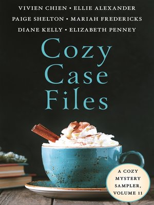 cover image of Cozy Case Files, a Cozy Mystery Sampler, Volume 11