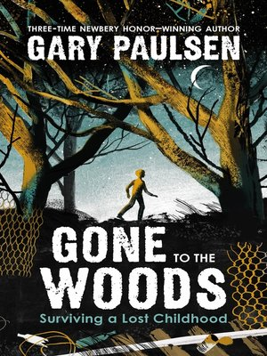cover image of Gone to the Woods