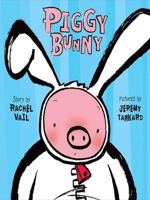 cover image of Piggy Bunny