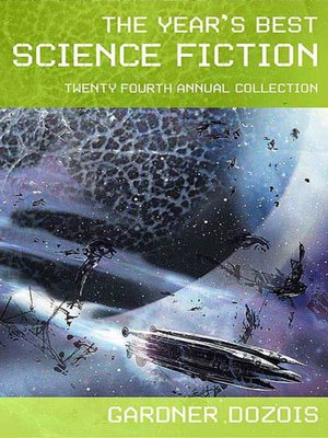 cover image of The Year's Best Science Fiction, Twenty-Fourth Annual Collection
