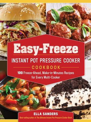 cover image of Easy-Freeze Instant Pot Pressure Cooker Cookbook