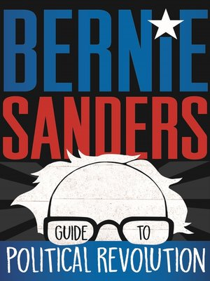 cover image of Bernie Sanders Guide to Political Revolution