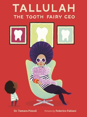 cover image of Tallulah the Tooth Fairy CEO