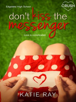 cover image of Don't Kiss the Messenger