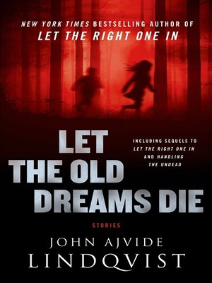 cover image of Let the Old Dreams Die