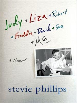 cover image of Judy & Liza & Robert & Freddie & David & Sue & Me...