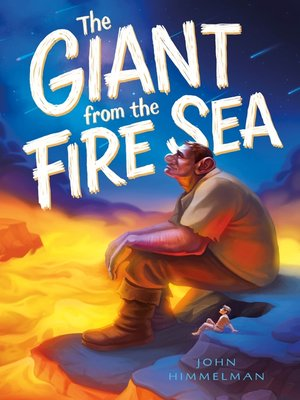 cover image of The Giant from the Fire Sea