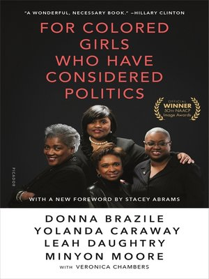 cover image of For Colored Girls Who Have Considered Politics