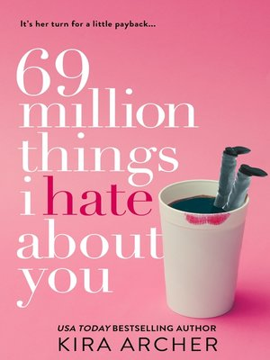 cover image of 69 Million Things I Hate About You