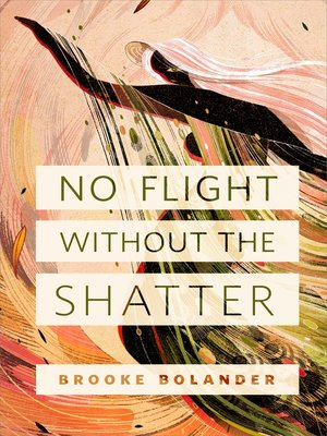 cover image of No Flight Without the Shatter