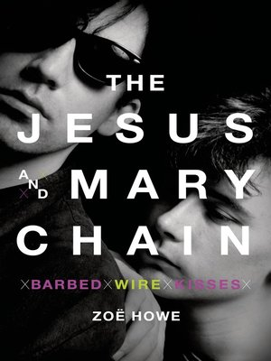 cover image of The Jesus and Mary Chain