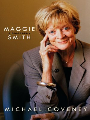 cover image of Maggie Smith--A Biography
